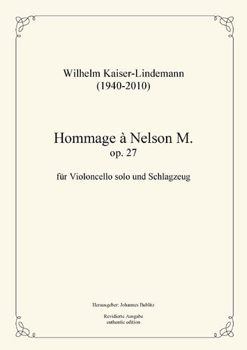 Kaiser-Lindemann, Wilhelm: Hommage à Nelson M. op. 27 for Cello and Percussion