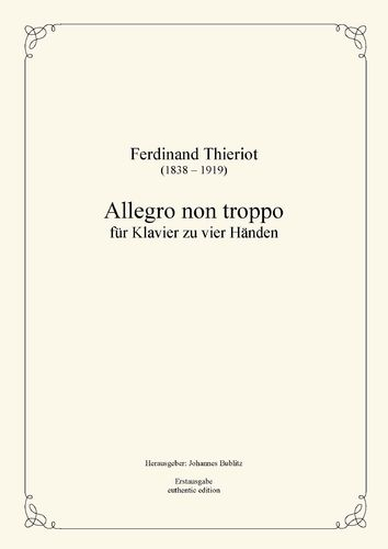 Thieriot, Ferdinand: Allegro non troppo for Piano four Hands (full score)