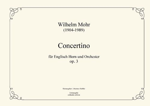 Mohr, Wilhelm: Concertino for English Horn and small orchestra op. 16