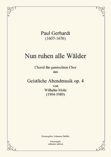"Gerhardt, Paul: ""Nun ruhen alle Wälder"" (choral movement)"