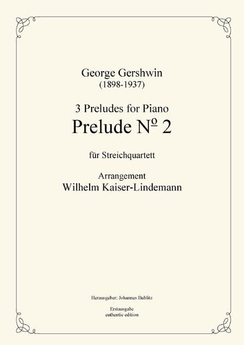 "Gershwin, George: Prelude No. 2 from ""3 Preludes for Piano"" for string quartet"