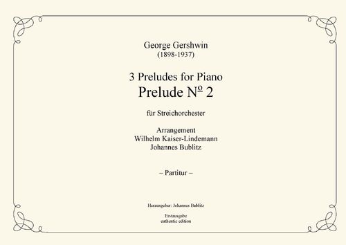 "Gershwin, George: Prelude No. 2 from ""3 Preludes for Piano"" for string orchestra"