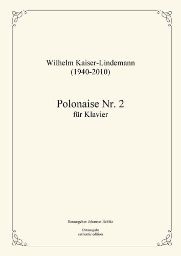 Kaiser-Lindemann, Wilhelm: Polonaise No. 2 E major for Piano