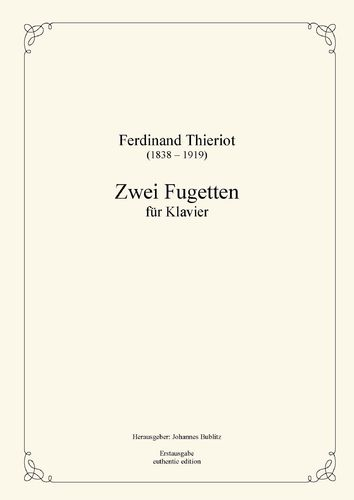 Thieriot, Ferdinand: Two Fughettas for Piano