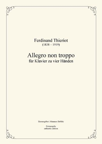 Thieriot, Ferdinand: Allegro non troppo for Piano four Hands (four-handed layout)