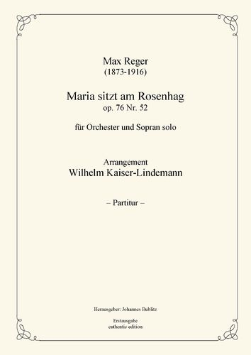 Reger, Max: Maria's Lullaby op. 76 nº 52 for Soprano solo, Cello solo and Orchestra