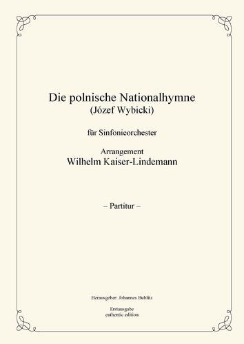 Wybicki, Józef: The Polish National Anthem for symphony orchestra