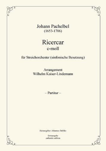 Pachelbel, Johann: Ricercar C minor for Strings (big symphonic orchestration)
