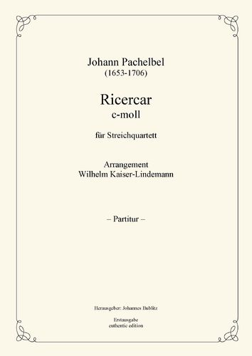 Pachelbel, Johann: Ricercar C minor for Strings (quartet setting)