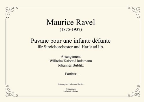 "Ravel, Maurice: ""Pavane pour une infante défunte"" for string orchestra and harp ad lib."