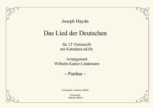 "Haydn, Joseph: ""Das Lied der Deutschen"" for 12 Celli with D.B. ad lib."