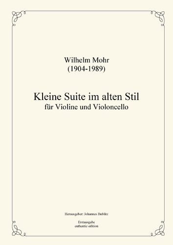 Mohr, Wilhelm: Little Suite in old stil for Violin and Cello