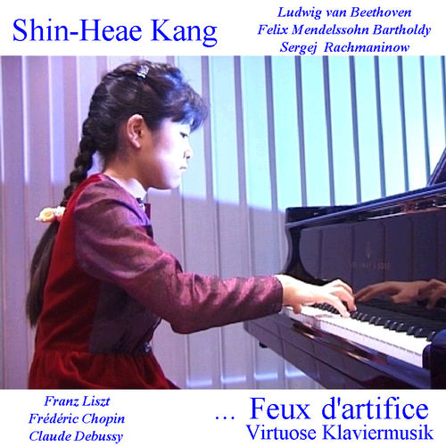 Kang, Shin-Heae – «Feux d'artifice» - Virtuoso Piano Music (CD)