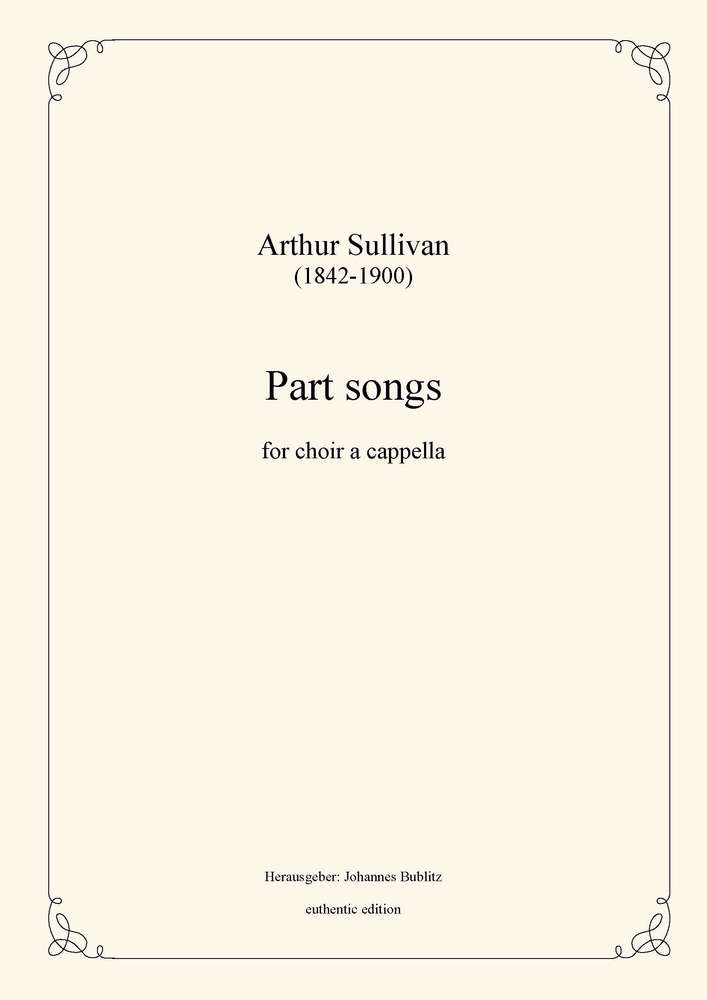 Sullivan, Arthur: Part songs for choir a cappella - recording