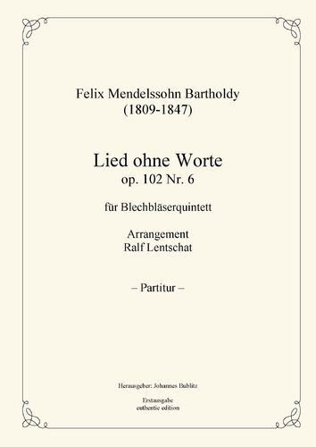 Mendelssohn Bartholdy, Felix: Song without Words op. 102 No.6 for Brass Quintet
