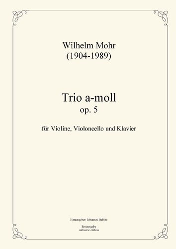 Mohr, Wilhelm: Piano trio A minor op. 5