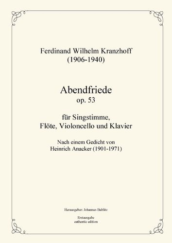 Kranzhoff, Ferdinand Wilhelm: Abendfriede op. 53 for voice and instrumental accompaniment