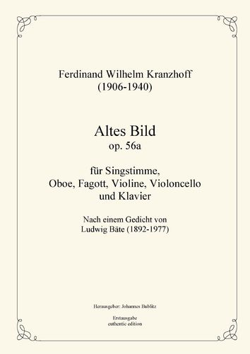 Kranzhoff, Ferdinand Wilhelm: Altes Bild op. 56a for voice and instrumental accompaniment