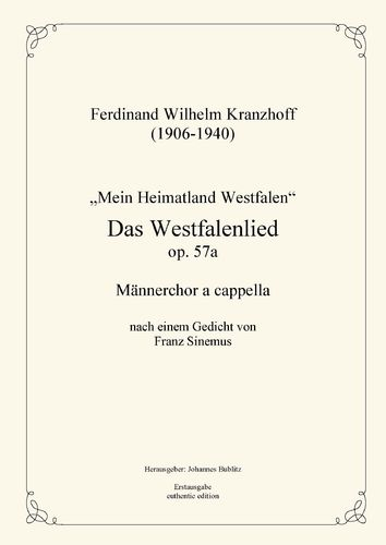 Kranzhoff, Ferdinand Wilhelm: Das Westfalenlied op. 57a for male choir