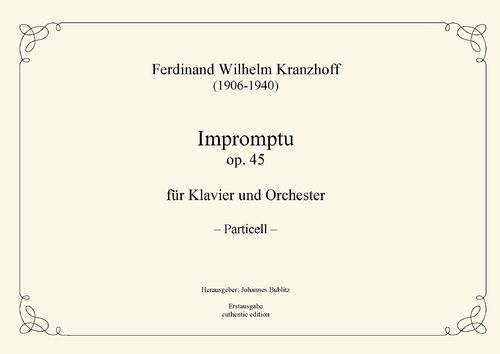 Kranzhoff, Ferdinand Wilhelm: Impromptu op. 45 for piano and orchestra (particell 2 pianos)