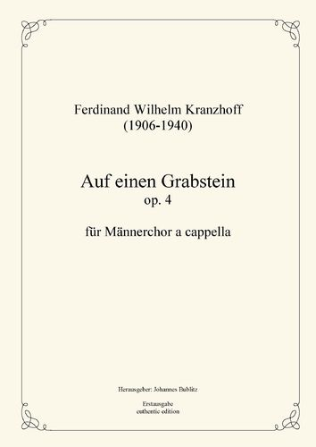 Kranzhoff, Ferdinand Wilhelm: On a gravestone op. 4 for male choir