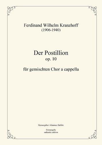 Kranzhoff, Ferdinand Wilhelm: The Postillon op. 10 for mixed choir