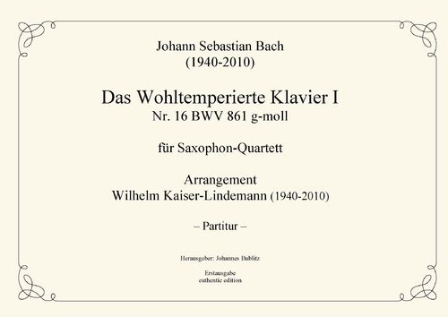 Bach, Johann Sebastian: The Well-Tempered Clavier I No. 16 BWV 861 in G minor for saxophone quartet
